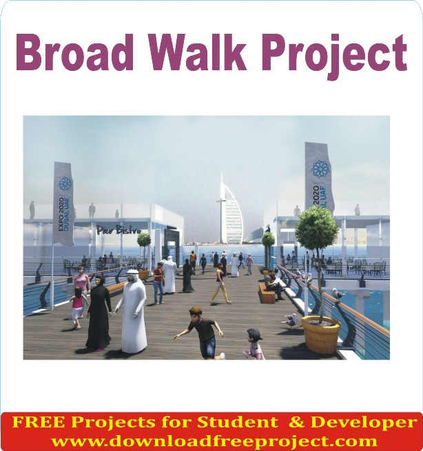 Free Broad Walk In Java Projects Download