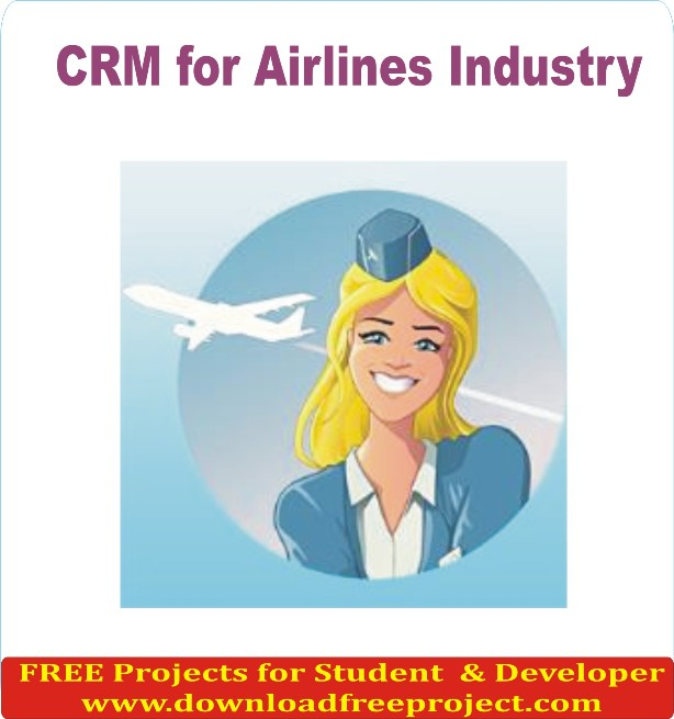 Free CRM for Airlines Industry In Java Projects Download