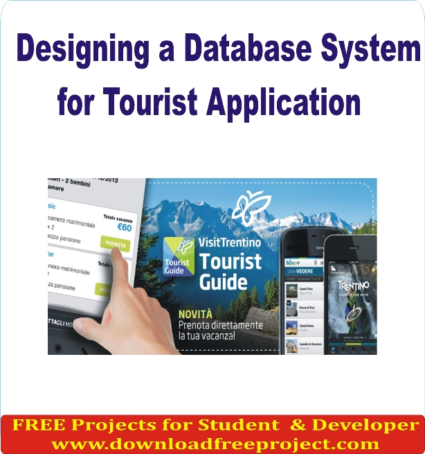 Free Designing a Database System for Tourist Application In PHP Projects Download