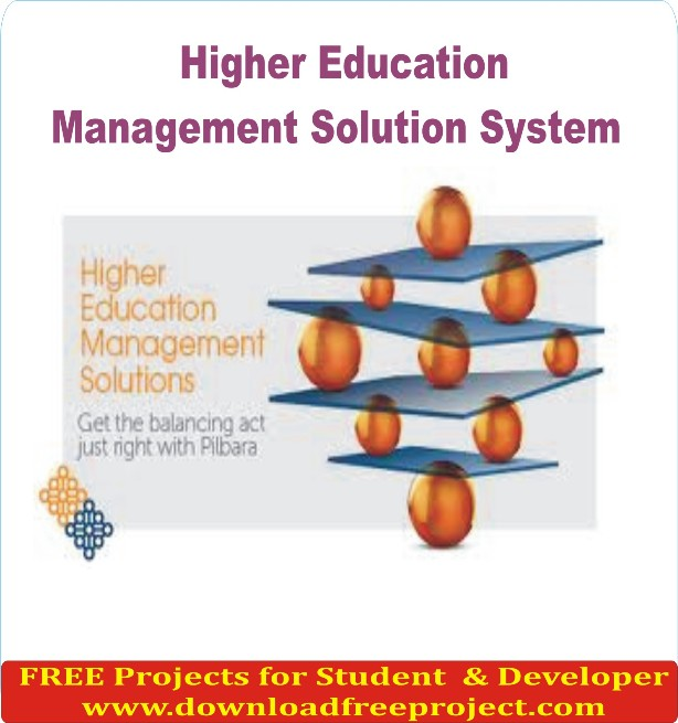 Free Higher Education Management Solution System In Java Projects Download