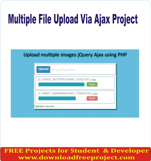 Free Multiple File Upload Via Ajax In PHP Projects Download