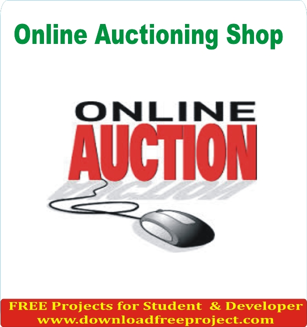 Free Online Auctioning Shop In PHP Projects Download