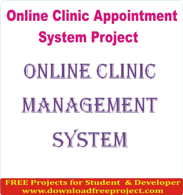Free Online Clinic Appointment System In Asp.Net Projects Download
