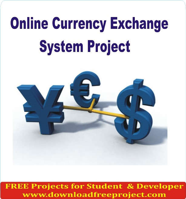 Free Online Currency Exchange System In PHP Projects Download