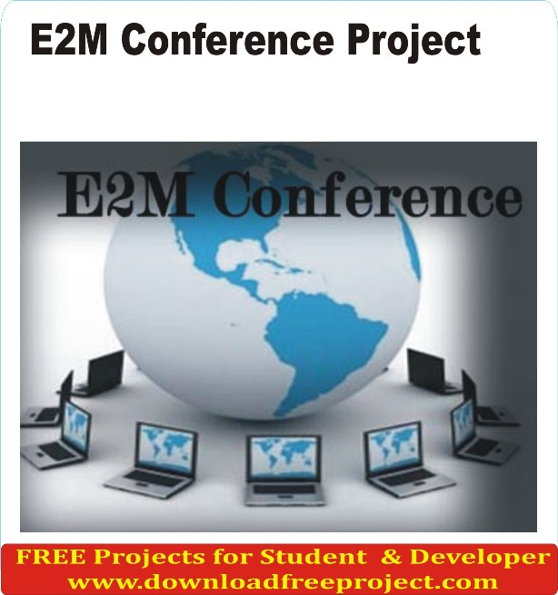 Free Online E2M Conference Project In Asp.Net Projects Download