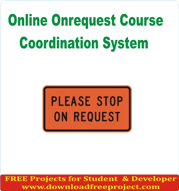 Free Online On request Course Coordination System In PHP Projects Download