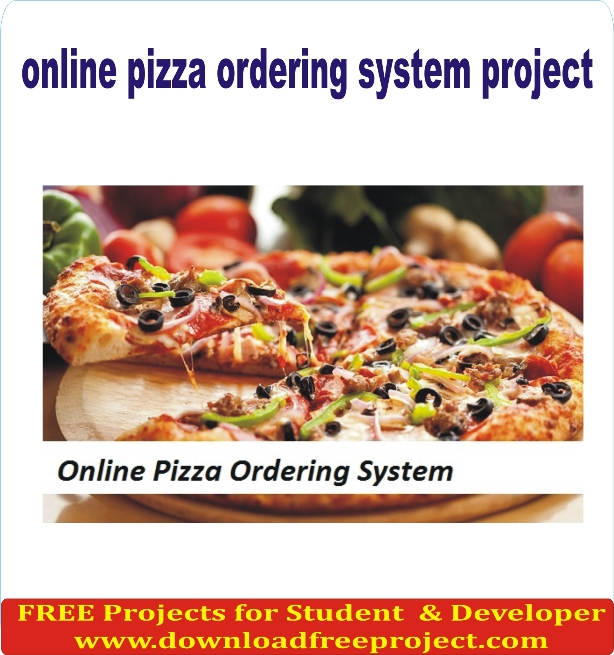 Free Online Order Pizza Management System In PHP Projects Download