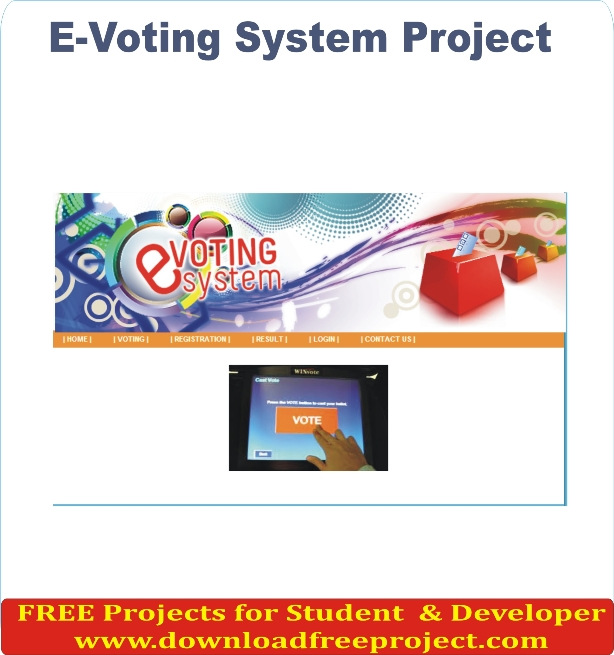 Free Online evoting management system project In PHP Projects Download