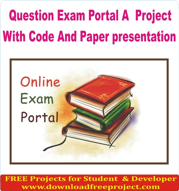 Free Question Exam Portal A Project In PHP Projects Download