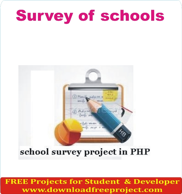 Free Survey of Schools System In PHP Projects Download