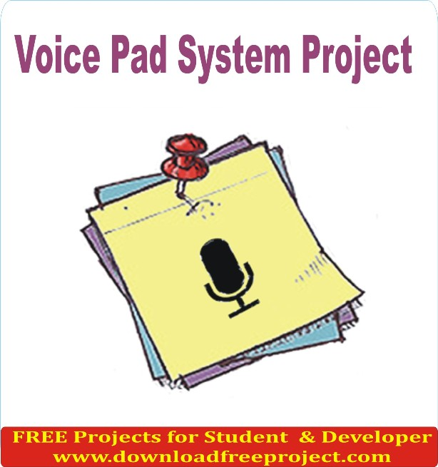 Free Voice Pad Project In Java Projects Download