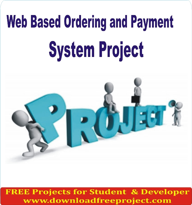 Free Web Based Ordering and Payment System In Asp.Net Projects Download