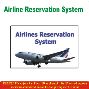 Free Airline Reservation System In Asp.Net Projects Download