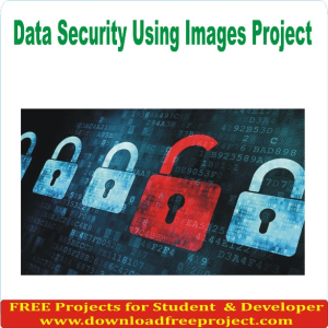 Data Security Using Images Project