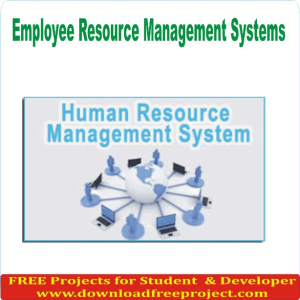 Employee Resource Management Systems