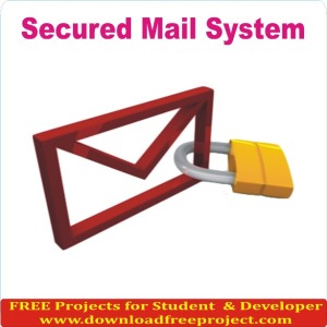 Free Secured Mail System In Java Projects Download