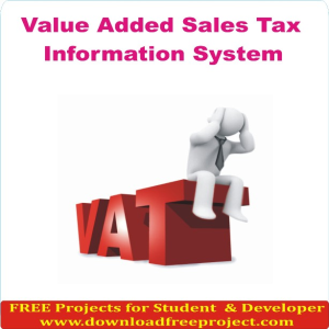 Value Added Sales Tax Information System